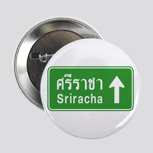 "Sriracha Highway Sign 2.25"" Button"