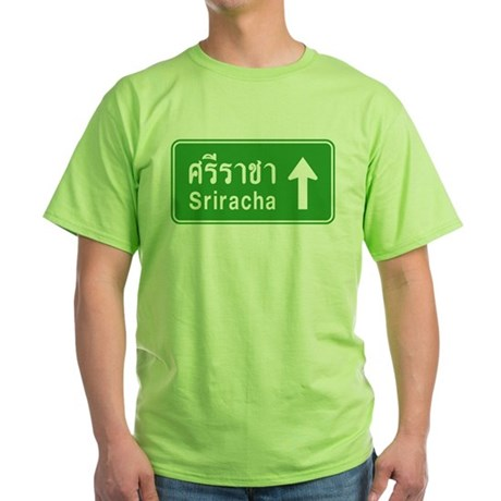 Sriracha Highway Sign Green T-Shirt