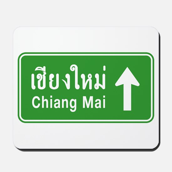 Chiang Mai Thailand Traffic Sign Mousepad