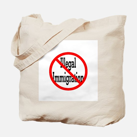 No Illegal Immigration Tote Bag