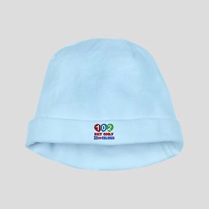 102 year birthday designs Baby Hat
