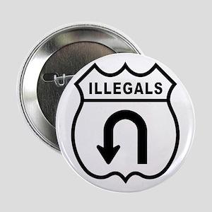 Illegals Turn-Around Button