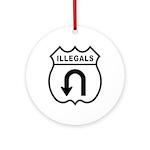 Illegals Turn-Around Ornament (Round)