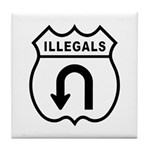 Illegals Turn-Around Tile Coaster