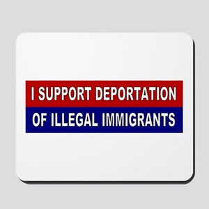 Support Deportation Mousepad