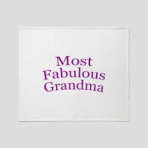 Most Fabulous Grandma Throw Blanket