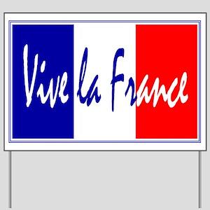 French Flag Vive La France Yard Sign