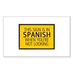 The Sign is in Spanish Sticker (Rectangle 10 pk)