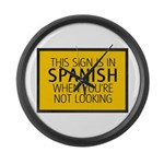 The Sign is in Spanish Large Wall Clock