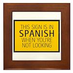 The Sign is in Spanish Framed Tile