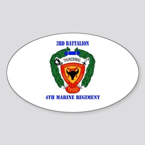 3rd Battalion 4th Marines with Text Sticker (Oval)
