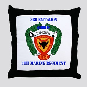 3rd Battalion 4th Marines with Text Throw Pillow
