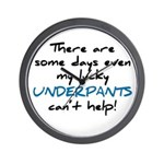 Lucky Underpants Can't Help! Wall Clock
