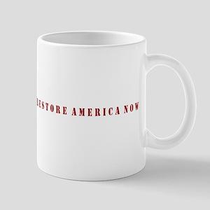 Restore America Now Mug