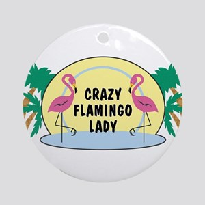 Crazy Flamingo Lady Round Ornament