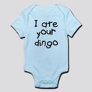 Maybe I Ate Your Dingo Infant Bodysuit