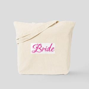 Bride - Pink Tote Bag