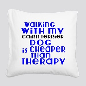 Walking With My Cairn Terrier Square Canvas Pillow