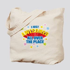 I Just Awesomed Tote Bag