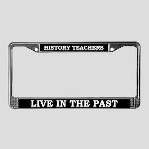 History Teachers License Plate Frame