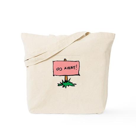 Go Away Sign Tote Bag