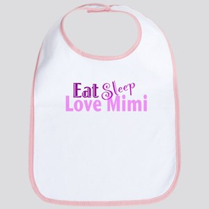 Eat Sleep Love Mimi Bib