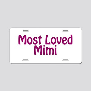 Most Loved Mimi Aluminum License Plate