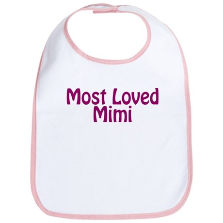 Most Loved Mimi Bib