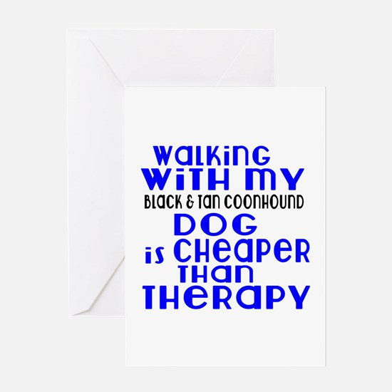 Walking With My Black and Tan Coonho Greeting Card
