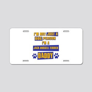 Jack Russell terrier Daddy Aluminum License Plate