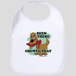 Been There Chewed That Bib
