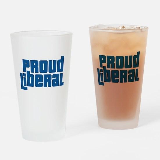 Proud Liberal Pint Glass
