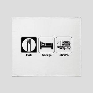 Eat. Sleep. Drive. (Truck Dri Throw Blanket