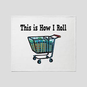 How I Roll (Shopping Cart) Throw Blanket
