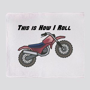 How I Roll (Dirt Bike) Throw Blanket