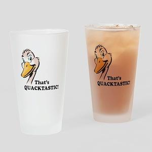 That's Quacktastic! Pint Glass