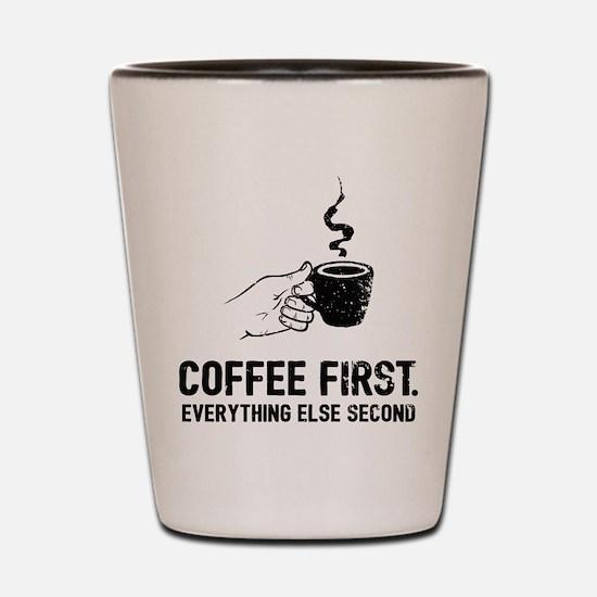 Coffee First Shot Glass