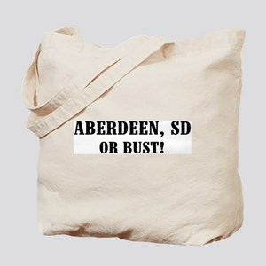 Aberdeen or Bust! Tote Bag
