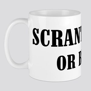 Scranton or Bust! Mug
