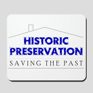 Historic Preservation Mousepad
