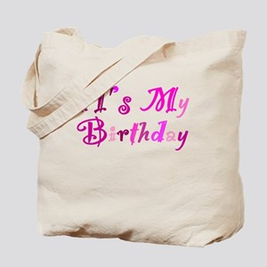 It's My Birthday Tote Bag