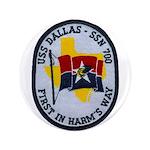 """USS DALLAS 3.5"""" Button"""