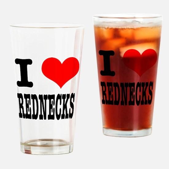 I Heart (Love) Rednecks Pint Glass