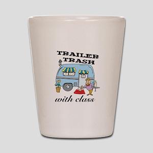Trailer Trash with Class Shot Glass