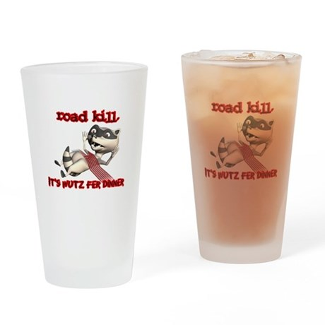 Racoon Road Kill for Dinner Pint Glass