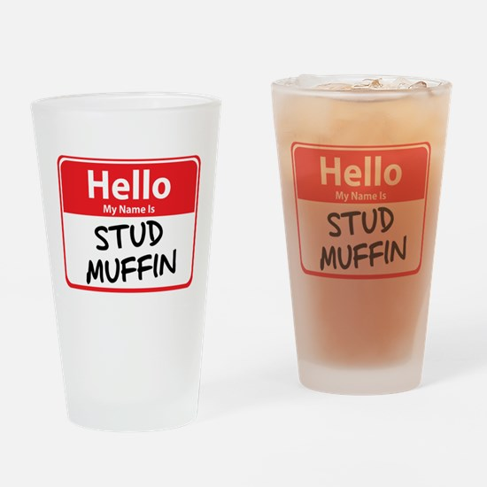 Hello My Name is Stud Muffin Pint Glass