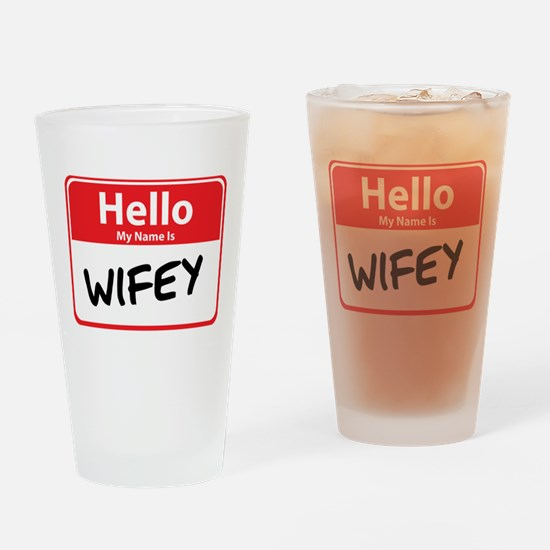 Hello My Name is Wifey Pint Glass