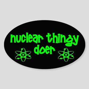 funny nuclear Sticker (Oval)