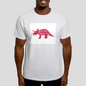 girls like dinos too T-Shirt