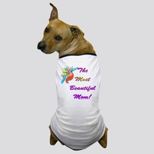 Beautiful Mom Dog T-Shirt